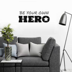 מדבקת BE YOUR OWN HERO בצבעים אפור ושחור
